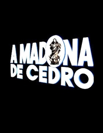 A Madona de Cedro - Poster / Capa / Cartaz - Oficial 1