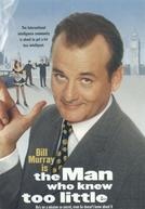 O Homem Que Sabia de Menos (The Man Who Knew Too Little)