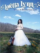 Loretta Lynn: Still a Mountain Girl  (Loretta Lynn: Still a Mountain Girl)