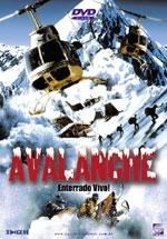 Avalanche - Enterrado Vivo! - Poster / Capa / Cartaz - Oficial 1