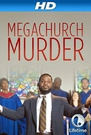 Megachurch Murder ( Megachurch Murder)