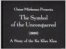 O Símbolo dos Resistentes: Uma História da Ku Klux Klan (The Symbol of the Unconquered)