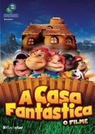 A casa fantástica - O filme (A casa fantastica - O filme)
