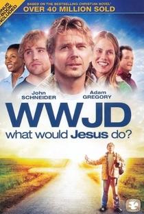 Em Seus Passos, O Que Faria Jesus? - Poster / Capa / Cartaz - Oficial 1