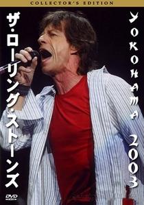 Rolling Stones - Yokohama 2003 - Poster / Capa / Cartaz - Oficial 1