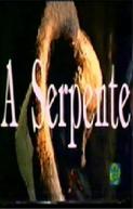 A Serpente (A Serpente)