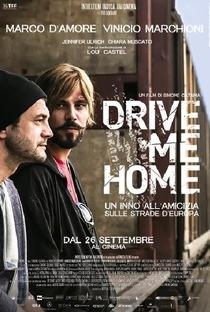 Drive Me Home - Poster / Capa / Cartaz - Oficial 3