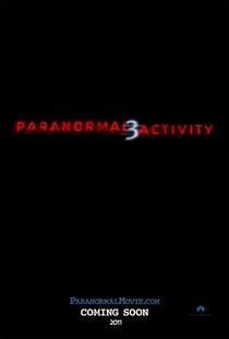 Atividade Paranormal 3 - Poster / Capa / Cartaz - Oficial 4