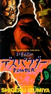 Death Powder (Desu pawuda)