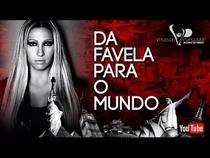 VALESCA POPOZUDA | Da Favela Para O Mundo - Poster / Capa / Cartaz - Oficial 1