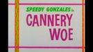 Cannery Woe (Cannery Woe)