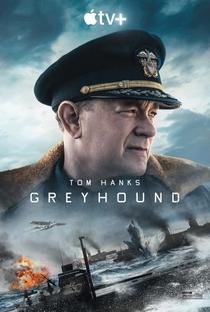 Greyhound: Na Mira do Inimigo - Poster / Capa / Cartaz - Oficial 1