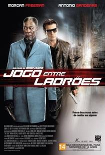 Jogo Entre Ladrões - Poster / Capa / Cartaz - Oficial 6