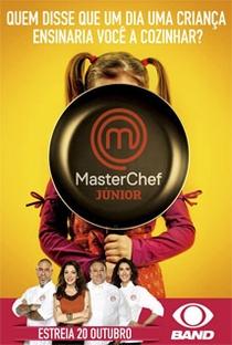 MasterChef Júnior (BR) (1ª Temporada) - Poster / Capa / Cartaz - Oficial 1