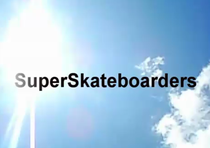 SuperSkateboarders - Poster / Capa / Cartaz - Oficial 1