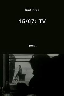 15/67: TV - Poster / Capa / Cartaz - Oficial 1