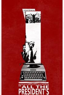 Todos os Homens do Presidente - Poster / Capa / Cartaz - Oficial 2