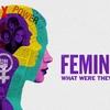 Crítica: Feministas: O que elas estavam pensando? (2018, de Johanna Demetrakas)