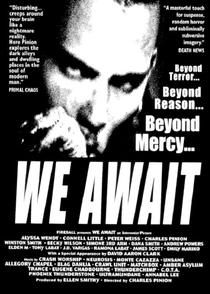 We Await - Poster / Capa / Cartaz - Oficial 1