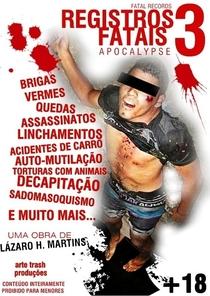 Registros Fatais 3: Apocalypse - Poster / Capa / Cartaz - Oficial 1