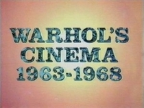 Warhol's Cinema 1963-1968: Mirror for the Sixties - Poster / Capa / Cartaz - Oficial 1