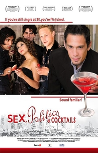 Sex, Politics & Cocktails - Poster / Capa / Cartaz - Oficial 1