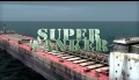 Super Tanker (2011) - Official Trailer