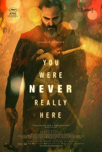 Você Nunca Esteve Realmente Aqui - Poster / Capa / Cartaz - Oficial 2
