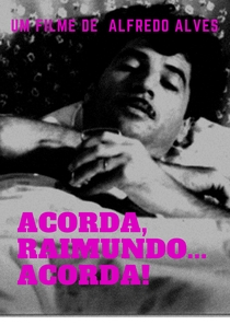 Acorda, Raimundo... acorda! - Poster / Capa / Cartaz - Oficial 1