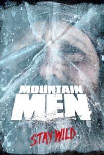 Homens da Montanha (1ª Temporada) - Poster / Capa / Cartaz - Oficial 3