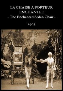 The Enchanted Sedan Chair - Poster / Capa / Cartaz - Oficial 1