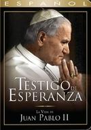 Testemunha de Esperança- Vida de João Paulo II (Testigo de Esperanza -Vida de Juan Pablo II)