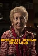 Auschwitz Untold: In Colour (Auschwitz Untold: In Colour)