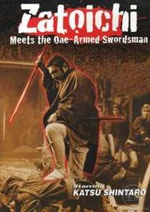 Zatoichi Meets the One-Armed Swordsman - Poster / Capa / Cartaz - Oficial 2