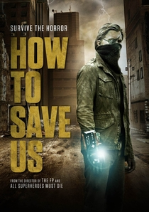 How to Save Us - Poster / Capa / Cartaz - Oficial 1