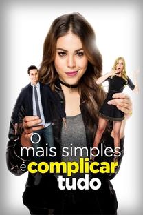 O Mais Simples é Complicar Tudo - Poster / Capa / Cartaz - Oficial 4