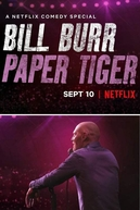 Bill Burr: Paper Tiger (Bill Burr: Paper Tiger)