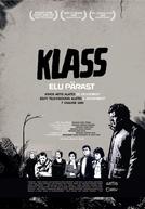 Klass - A Vida Depois (Klass - Elu Pärast)