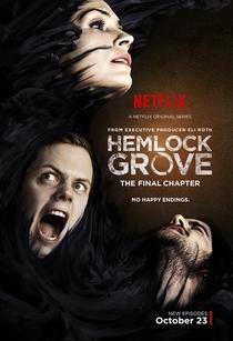 Hemlock Grove (3ª Temporada) - Poster / Capa / Cartaz - Oficial 1