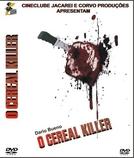 O Cereal Killer