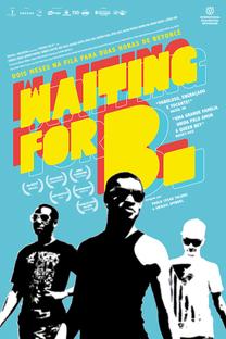 Waiting for B. - Poster / Capa / Cartaz - Oficial 1
