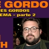 Podcast Papo de Gordo 41B - Grandes Gordos: Kevin Smith