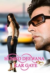 Humko Deewana Kar Gaye - Poster / Capa / Cartaz - Oficial 3