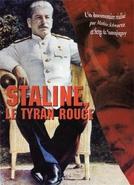 Stalin - O Tirano Vermelho (Stalin - El Tirano Rojo)