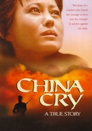 Um Clamor Na China (China Cry: A True Story)