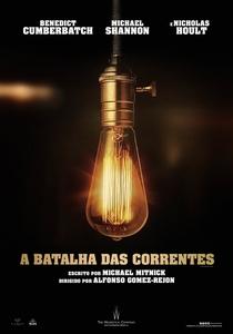 A Batalha das Correntes - Poster / Capa / Cartaz - Oficial 1