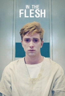 In the Flesh (1ª Temporada) - Poster / Capa / Cartaz - Oficial 1