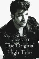 Adam Lambert: The Original High Tour (Adam Lambert: The Original High Tour)
