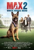 Max 2: Um Agente Animal (Max 2: White House Hero)
