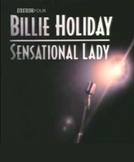 Billie Holiday: Sensational Lady (Billie Holiday: Sensational Lady)